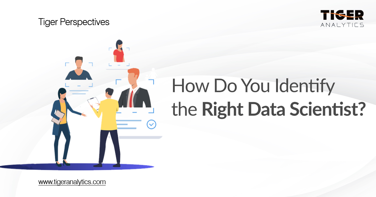 How Do You Identify the Right Data Scientist?
