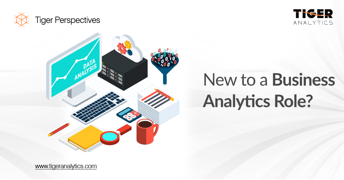 New to a Business Analytics Role?