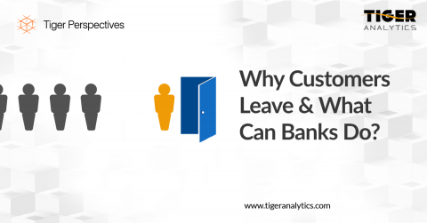 Why Customers Leave & What Can Banks Do?
