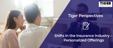 Shifts in the Insurance Industry – Personalized Offerings