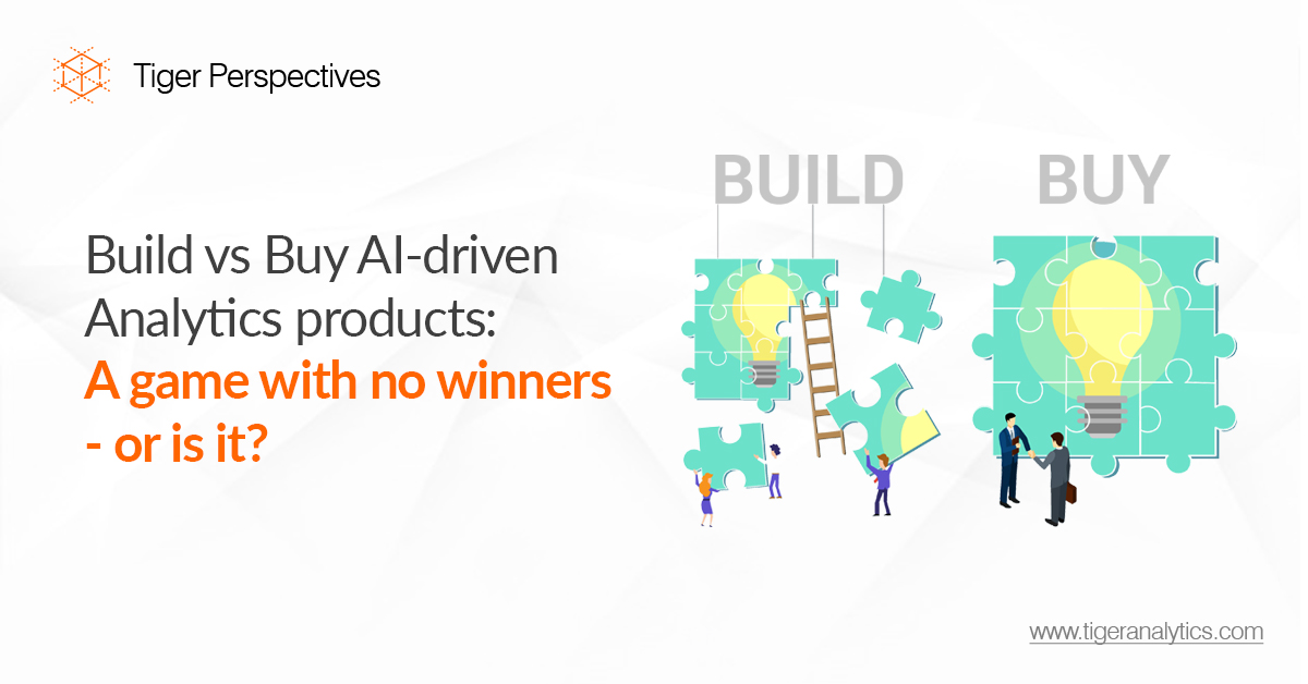 Build vs Buy AI-driven Analytics products: A game with no winners – or is it?