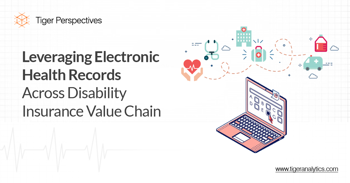 Leveraging Electronic Health Records Across Disability Insurance Value Chain