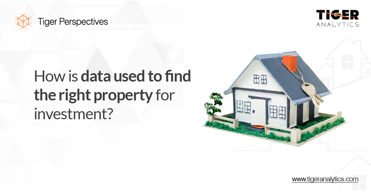 How is Data used to find the Right Property for Investment?
