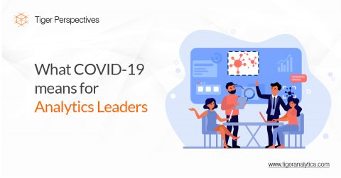 What COVID-19 means for Analytics Leaders