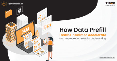 How Data Prefill Enables Insurers to Accelerate and Improve commercial underwriting