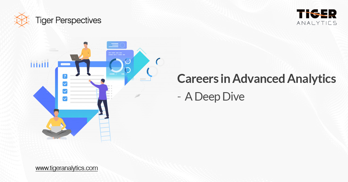 Careers in Advanced Analytics – A Deep Dive