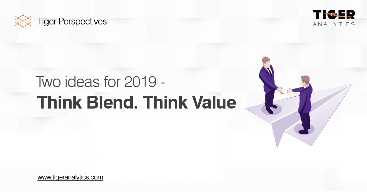 Two Ideas for 2019 – Think Blend. Think Value.